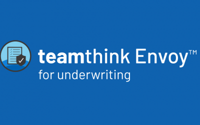 Say hello to the new teamthink Envoy QA software for underwriting