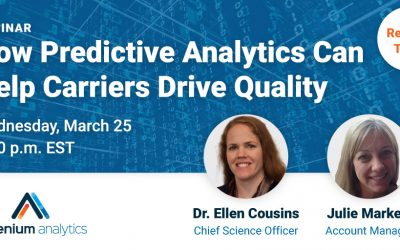 Webinar: How predictive analytics can help carriers drive quality